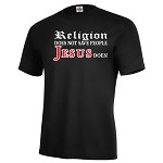 Religion Does Not Save People Jesus Does!