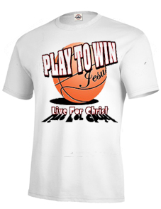 Play to Win Live for Christ w/Basketball