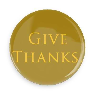 "Give Thanks Button - 2.25"" with standard pin back"