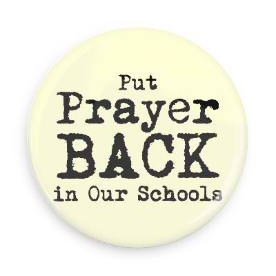 Put Prayer Back in Schools Button