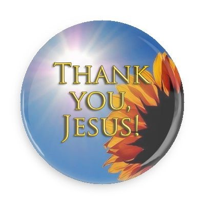 "Thank You Jesus Button - 2.25"" w//standard pin back"